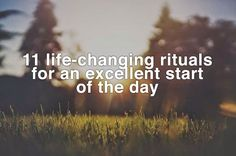 11 life-changing rituals for an excellent start of the day