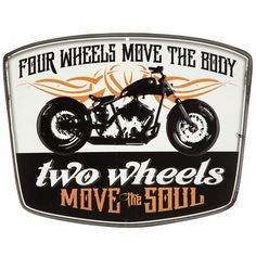 Four Wheels Move The Body Two Wheels Move the Soul Embossed Motorcycle Tin Sign⎟Open Road Brands