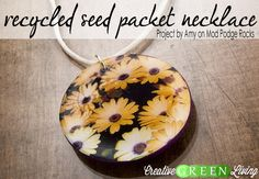 Turn a used seed packet into a cute necklace. Perfect gift for your favorite gardener!