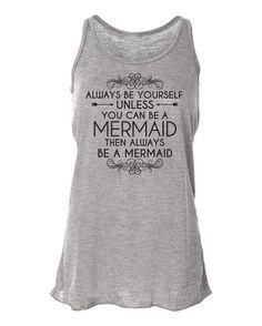 Mermaid. Always Be Yourself. Be A Mermaid. Mermaid by AmazingTeez