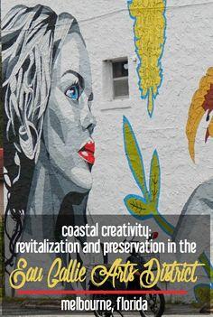 Coastal Creativity: Revitalization and Preservation in the Eau Gallie Arts District, Melbourne, Florida | CosmosMariners.com