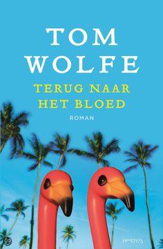 bol.com | Terug naar het bloed, Tom Wolfe | Boeken