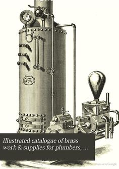 """""""Illustrated catalogue of brass work & supplies for plumbers, engine builders"""" - Carr & Adam, 1873, 192"""