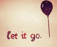 Let it go | via Facebook