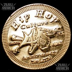 40th Hip Hop Anniversary and Hip Hop Saved My Life Collectable Coin