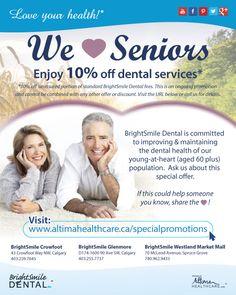 #WeLoveSeniors For June & July, seniors can enjoy 10% off dental services