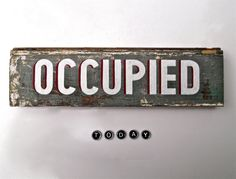 OCCUPIED HandPainted Sign on Reclaimed Wood by SimonSaysSigns, $48.00