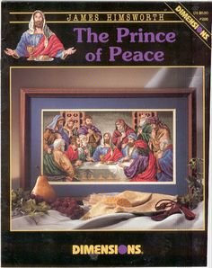 Schema punto croce Prince Of Peace 01 Cross Stitching, Cross Stitch Embroidery, Cross Stitch Patterns, Dimensions Cross Stitch, Prince Of Peace, Just Cross Stitch, Mary And Jesus, Religious Cross, Last Supper