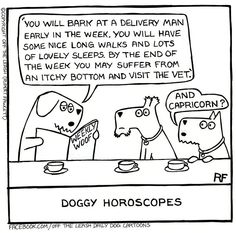 Horoscopes   https://www.facebook.com/OffTheLeashDailyDogCartoons