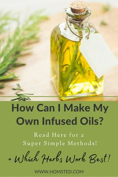 How to Make Your Own Herbal Infused Oil
