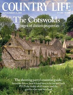 COUNTRY LIFE 13 SEPTEMBER 2017 COTSWOLDS SPECIAL AMPNEY UPTON HOUSE
