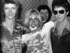 David Bowie, Iggy Pop et Lou Reed en 1971                                                                                                                                                                                 Plus