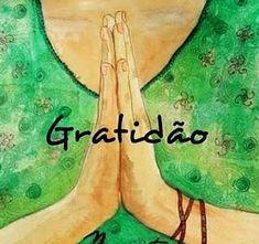Imagens de Gratidão para usar nas suas postagens do Facebook ou Instagram. Gratitude, Todays Mood, Motivational Words, Spanish Lessons, Some Words, Family Love, Good Vibes, Life Lessons, I Am Awesome