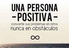 Una persona positiva ante los problemas.... #citas ❥Teresa Restegui http://www.pinterest.com/teretegui/❥