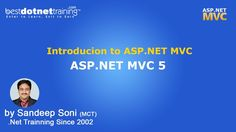 www.bestdotnettraining.com 's online ASP.NET MVC Training course begins with understanding MVC design pattern and applying various features of the ASP.NET MVC framework to developing light weight but large sized Web applications. Mr. Sandeep Soni, MCPD has himself participated in architecting large number of ASP.NET MVC applications and has used his experience in development and teaching to compile this online ASP.NET MVC course.