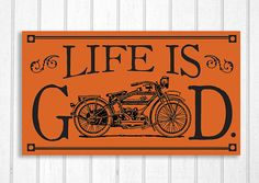Antique Harley Davidson Motorcycle Life is Good Wood Sign