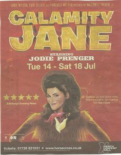 Calamity Jane the Musical in Perth Connect Hall with Jodle Prenger and Tom Lister .