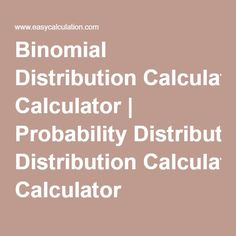 9 Best Binomial Distribution images in 2019 | Binomial