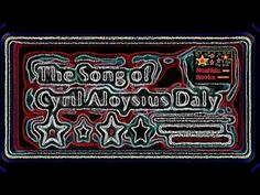 The Song of Cyril Aloysius Daly