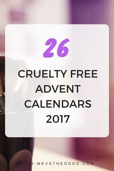 Looking for a cruelty free advent calendar this Christmas? Here are 26 you can chose from! Post Ad, Calendar 2017, Advent Calendars, Cruelty Free Makeup, Kwanzaa, Blogging, Messages, Holidays, Group