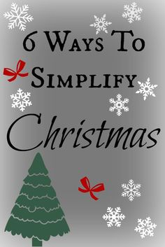 6 ways to simplify Christmas, and ditch the Holiday Stress this year!