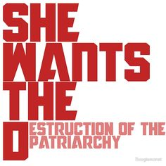 """She wants the Destruction of the Patriarchy "" Art Prints by Boogiemonst 
