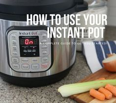 how-to-use-your-instant-pot-guide