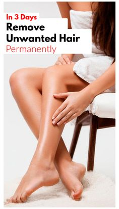 In 3 Days Remove Unwanted Hair Permanently, No Shave No Wax, Removal Facial & Body Hair Permanently Leg Hair Removal, At Home Hair Removal, Hair Removal Machine, Hair Removal Methods, Hair Removal Cream, Remove Unwanted Facial Hair, Unwanted Hair, Laser Hair Therapy, Tips