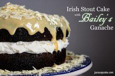 Irish Stout Cake with Bailey's Ganache