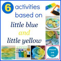6 Little Blue and Little Yellow Activities from 6 creative bloggers