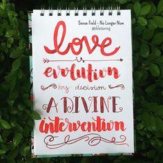 "Dia 16 - Sense Field / No Longer Now ""Love is evolution by decision a divine intervention..."" #lettering #letteringbr #30diasdehandlettering #handlettering #brushpen #watercolor #waterbrush #aquarela #sensefield #nolongernow #love #loveis #evolution #divineintervention #music"