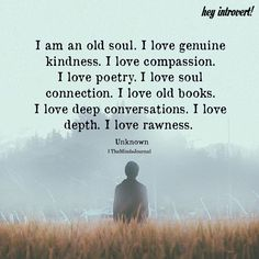When I told I'm an old soul, I meant it, Janie. Quotable Quotes, Wisdom Quotes, True Quotes, Great Quotes, Words Quotes, Quotes To Live By, Inspirational Quotes, Sayings, I Am Me Quotes
