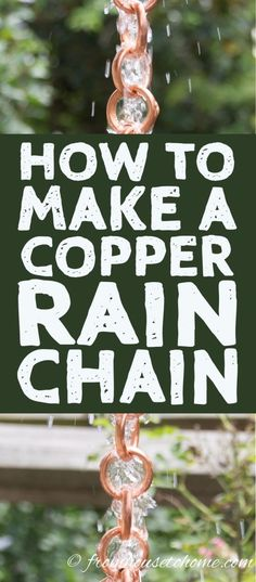 These DIY copper rain chain tutorials are awesome! I love the creative designs and can't wait to replace my downspout. They will look beautiful in my garden. #RainChainTutorial #DiyRainChain