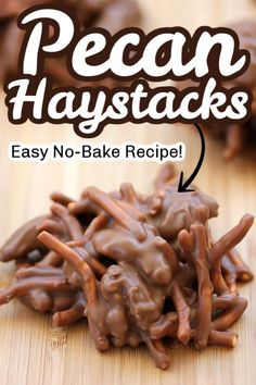 These PECAN HAYSTACKS are a no-bake easy dessert recipe that you can start and finish in very little time. In fact it uses only 4 simple ingredients. Perfect for yourself your holiday baking tray or for a baking exchange! Pecan Recipes, Easy Baking Recipes, Candy Recipes, Sweet Recipes, Baking Ideas, Cookie Recipes, Keto Recipes, Holiday Desserts, Holiday Baking