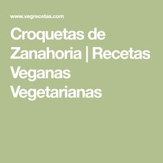 Croquetas de Zanahoria   Recetas Veganas Vegetarianas