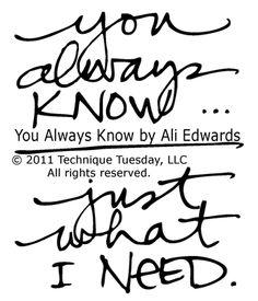 You Always Know by Ali Edwards