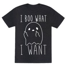 """Show off your spooky, ghostly independence with this """"I Boo What I Want"""" sassy inspired design! Perfect for feeling paranormal, halloween haunting, and telling others I do what I want, because you're supernatural!"""