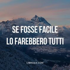 Italian Phrases, Italian Quotes, Crossfit Quotes, Best Quotes, Love Quotes, Famous Phrases, Small Quotes, Reasons To Live, Magic Words