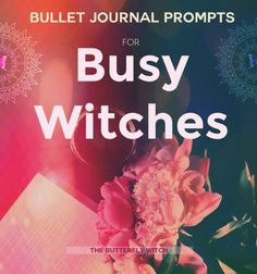 #bullet #journal prompts for #witches! - The Butterfly Witch