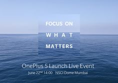 The highly anticipated OnePlus 5 smartphone is all set to be unveiled on June 22 2 PM IST, as the company has started sending out invites for the same. OnePlus 3 and had a great run in hence the expectations are high from the successor in Great Run, Password Manager, Focus On What Matters, Oneplus 5, June 22, Live Events, Invites, Smartphone, Product Launch