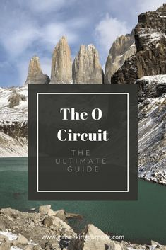 This is the ultimate hiking and preparation guide to completing the O Circuit trek in Torres Del Paine National Park in Patagonia. Go Hiking, Hiking Tips, Torres Del Paine National Park, In Patagonia, Adventure Activities, South America Travel, Day Hike, Travel Scrapbook, Travel List