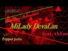 Pepper Potts MiLady devaLan feat  thEm2013 Wu ai wu