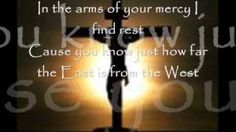 """Casting Crowns - YouTube  """"East to West"""""""