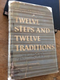 Alcoholics Anonymous Twelve Steps & 12 Traditions 1st ed./early printing HCDJ