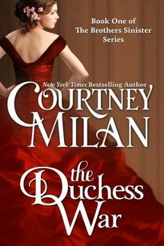 The Duchess War (The Brothers Sinister Book 1) by Courtney Milan, http://www.amazon.com/dp/B00AKKGX4W/ref=cm_sw_r_pi_dp_znW.ub0Y55SAD