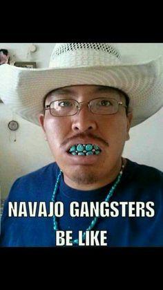 Navajo gangsters Native American Humor, American Meme, Native Humor, American Indians, Weird Facts, Fun Facts, Crazy Facts, Indian Pictures, Indian Pics