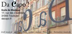 Da Capo ! rentrée 2015-2016   L'École de Musique associative Da Capo ! ouvre ses portes pour sa troisième rentrée, le samedi 12 septembre, à Toulouse, 17, rue des Couteliers. www.dacapo.fr/  Cette nouvelle rentrée sera l'occasion pour l'école de proposer à ses adhérents une nouvelle discipline : la Guitare, avec l'arrivée de Leny Creff