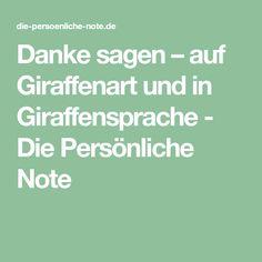 Danke sagen – auf Giraffenart und in Giraffensprache - Die Persönliche Note