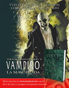 El Descanso del Escriba: 05/05/2014 inicio del mecenazgo de Vampiro: la Mas...