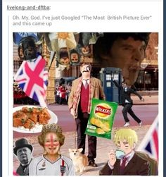 Tumblr- the most British picture ever- doctor who, flag, queen, corgi, monocle, mustache, and is that Winston Churchill??!